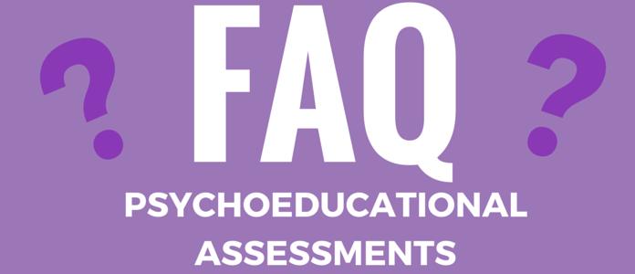 faq psychoeducational assessments