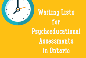 Waiting Lists for Psychoeducational Assessments in Ontario