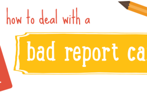 How to Deal with a Bad Report Card
