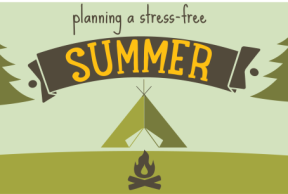 Early Planning for a Stress-Free Summer Break