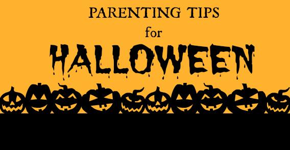 Halloween Parenting Tips