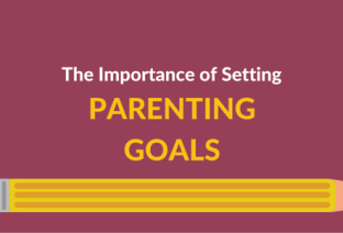 The Importance of Setting Parenting Goals