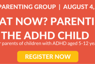 What Now? Parenting the ADHD Child