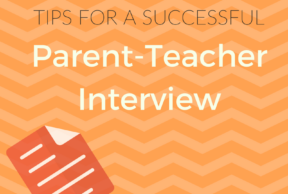 Tips for a Successful Parent-Teacher Interview